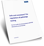 Safe and consistent? The regulation of pathology testing